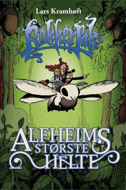 Rakkerpak 3 Alfheims største helte