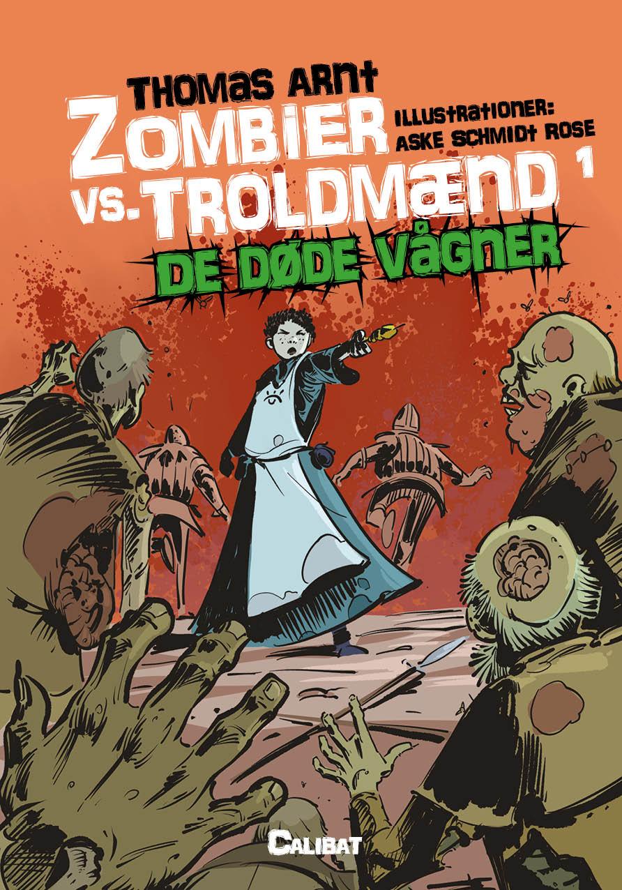 Zombier vs. Troldmænd, Bog 1: De døde vågner
